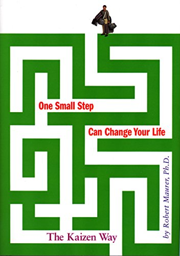 520. One Small Step Can Change Your Life: The Kaizen Way