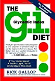 The G.I. (Glycemic Index) Diet - by Rick Gallop