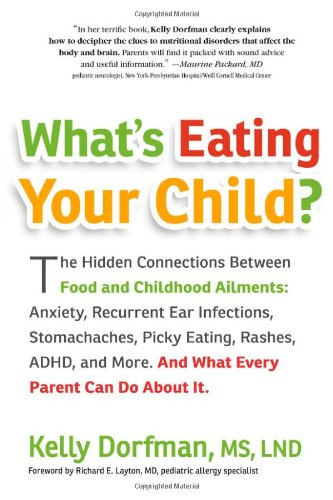 PDF What s Eating Your Child The Hidden Connection Between Food and Childhood Ailments