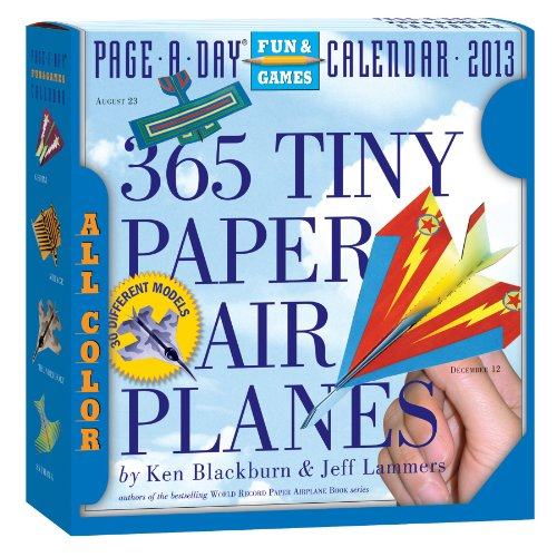 365 Tiny Paper Airplanes 2013 Page-A-Day Calendar (Page a Day Fun & Games Calendr)