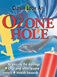 Closer Look at Ozone Hole