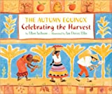 The autumn equinox :  celebrating the harvest