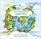 Lets Celebrate Earth Day/Gwen Connelly