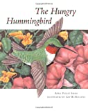 The Hungry Hummingbird