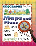 Maps and Plans (Geography for Fun)