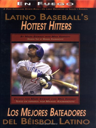 Latino Baseball&#039;s Hottest Hitters/Los Mejores Bateadores del Beisbol Latino