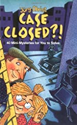 Case Closed?! Forty Mini-Mysteries for You to Solve