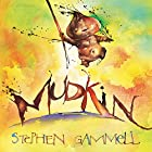 Mudkin (Carolrhoda Picture Books) by Stephen…