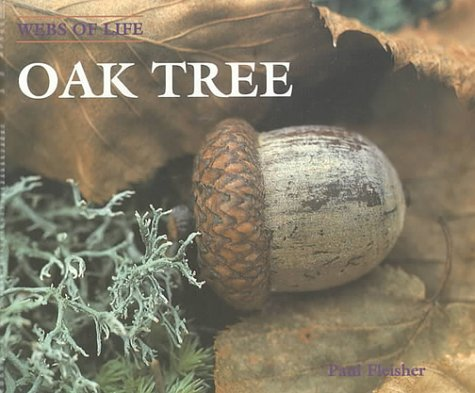 Oak Tree (Webs of Life), Fleisher, Paul
