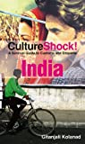 India Culture Shock A survival guide to customs and etiquette