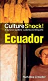 Ecuador A Survival Guide to Customs and Etiquette