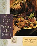 The Best of Vietnamese & Thai Cooking : Favorite Recipes from Lemon Grass Restaurant and Cafes by MAI PHAM