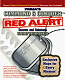Command & Conquer Red Alert Secrets & Solutions the Unauthorized Version: Red Alert Secrets & Solutions: The Unauthorized Edition