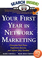 Online Networking, Your first year in Network Marketing