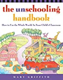 0761512764.01. SCMZZZZZZZ  Homeschooling and Unschooling Books