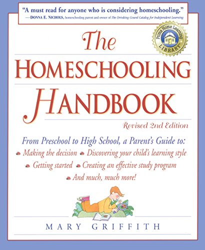 The Homeschooling Handbook, by Mary Griffith