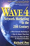 Buy Wave 4 : Network Marketing in the 21st Century from Amazon