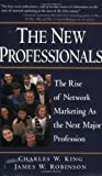 Buy The New Professionals: The Rise of Network Marketing As the Next Major Profession from Amazon