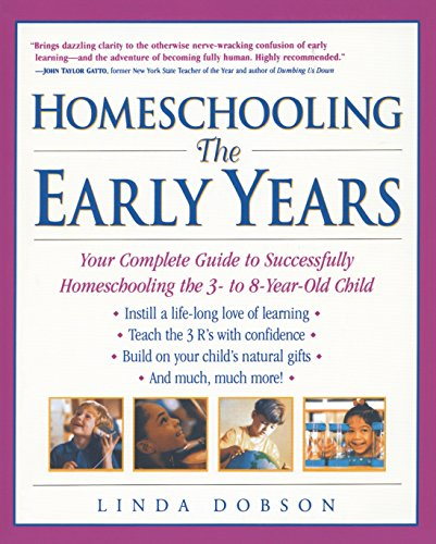 Homeschooling the Early Years, by Linda Dobson