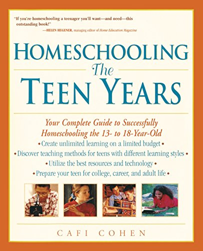 # 8 – Homeschooling : The Teen Years, by Cafi Cohen