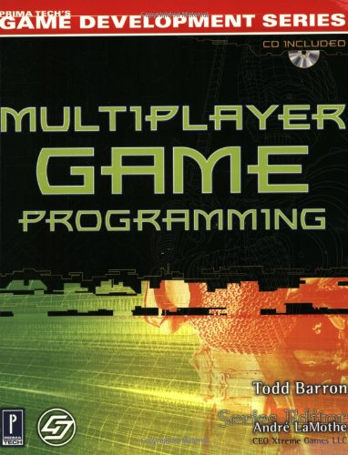 Multiplayer Game   Programming w/CD by Todd Barron, Andre Lamothe
