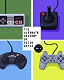 The Ultimate History of Video Games: From Pong to Pokemon--The Story Behind the Craze That Touched Our Lives and Changed the World/Steven L. Kent