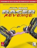 Star Wars Racer Revenge: Prima's Official Strategy Guide