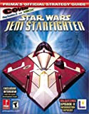 Star Wars Episode II: Jedi Starfighter: Prima's Official Strategy Guide: Covers Playstation.2 and Xbox