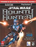 Star Wars Bounty Hunter: Playstation 2: Nintendo Gamecube (Prima's Official Strategy Guide)