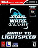 Star Wars Galaxies: Jump to Lightspeed: Prima Official Game Guide (Star Wars Galaxies (Game Guides))