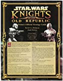 Star Wars: Knights of the Old Republic: Prima Official Strategy Guide