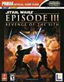 Revenge of the Sith: Prima Official Game Guide (Star Wars)
