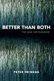 Better than Both