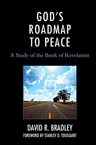 Gods Roadmap To Peace: A Study Of The