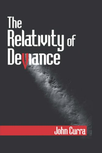 constructions of deviance. The relativity of deviance