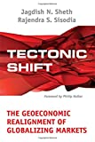 Buy Tectonic Shift : The Geoeconomic Realignment of Globalizing Markets from Amazon