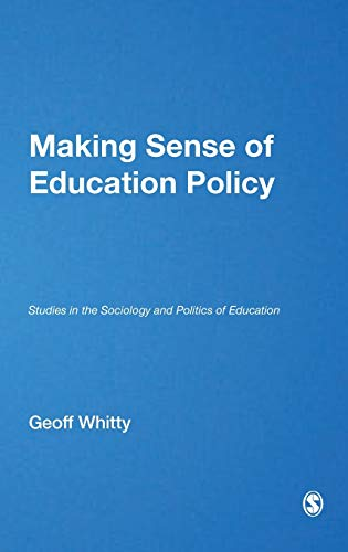 PDF Making Sense of Education Policy Studies in the Sociology and Politics of Education 1 Off Series