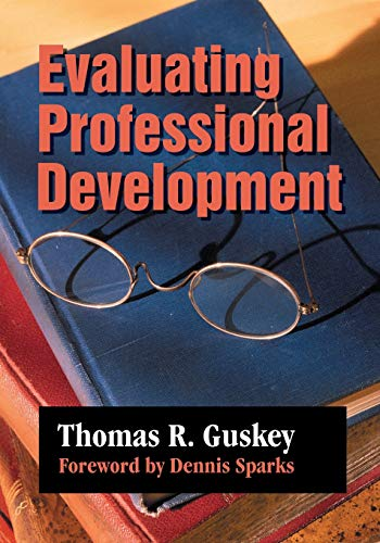 Evaluating Professional Development, Vol. 1