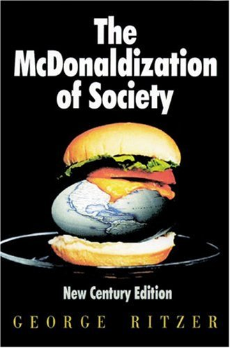 The McDonaldization of Society, Ritzer, George