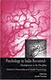 Psychology in India Revisited - Developments in the Discipline : Volume 2: Personality and Health Psychology