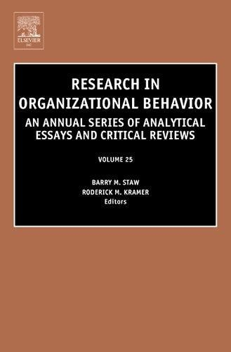 Research in Organizational Behavior: An Annual Series of Analytical Essays and Critical Reviews