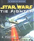 Star Wars Tie Fighter: A Pocket Manual (Star Wars) [pop-up book]
