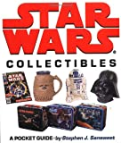 Star Wars Collectibles: A Pocket Guide (Star Wars)