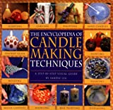 Encyclopedia of Candlemaking Techniques