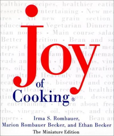 Joy of Cooking, Miniature Edition, Rombauer Becker, Marion; Rombauer, Irma S.; Becker, Ethan