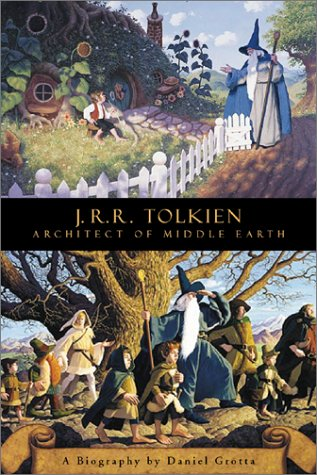J.R.R. Tolkien: Architect of Middle Earth: A Biography, Grotta, Daniel