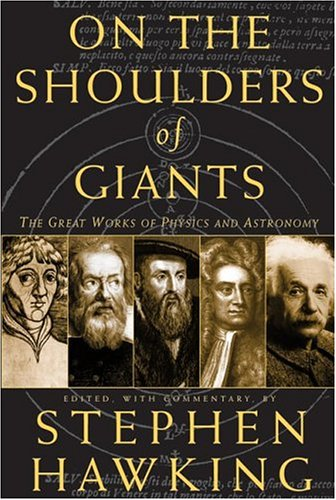 On the Shoulders of Giants by Stephen Hawking (Editor)