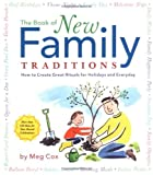 The Book of New Family Traditions: How to Create Great Rituals for Holidays & Everydays