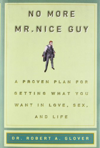 No More Mr Nice Guy - Robert A. Glover