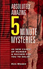 Absolutely Amazing Five Minute Mysteries